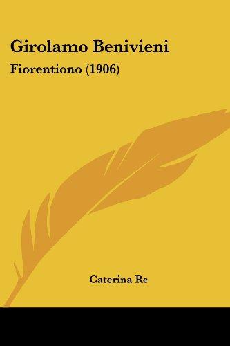 Girolamo Benivieni: Fiorentiono (1906)