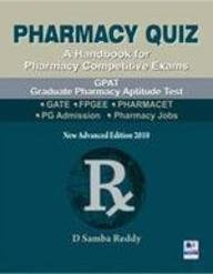 Pharmacy Quiz - A Handbook for Pharmacy Competitive Exams