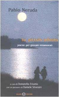 Cover Tu, piccolo infinito. Poesie per giovani innamorati. Testo spagnolo a fronte