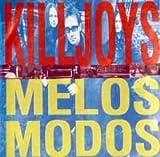 Killjoys Melos Modos (UK Import) [Audio CD] Killjoys