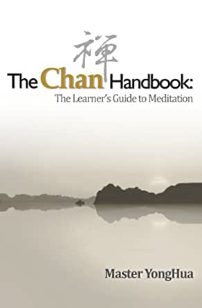 The chan handbook the learner��s guide to meditation pdf