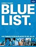 img - for Lonely Planet 2007 Bluelist (Lonely Planet General Reference) book / textbook / text book