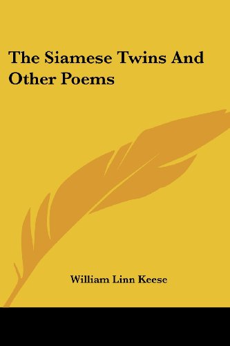 The Siamese Twins and Other Poems