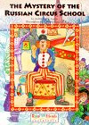 The Mystery of the Russian Circus School (GlobalFriends Adventure)