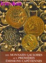Des monnaies gauloises aux premieres emissions capetiennes par Peyret (Sylvie)