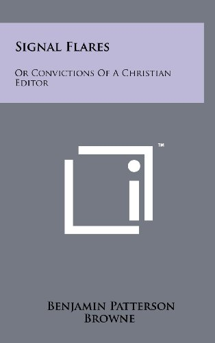 Signal Flares: Or Convictions of a Christian Editor