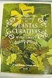 Diccionario de plantas curativas de la Península Ibérica
