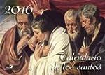 Calendario de los santos 2016 (Calend...