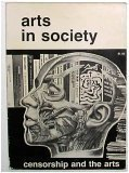 Art in Society - Censorship and the Arts - Summer 1967 (Arts in Society, 2)