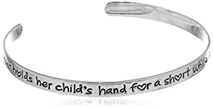 """Sterling Silver """"A Mother Holds Her Child's Hand For A Short While and Their Hearts Forever"""" Cuff Bracelet, 7"""" from LA Rocks"""