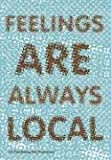 Feelings Always Local (9056624237) by Appadurai, Arjun