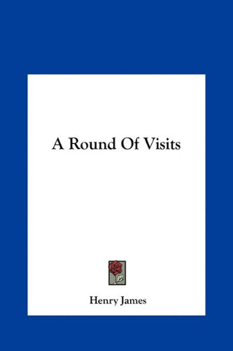 A Round of Visits
