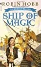 Ship of Magic (The Liveship Traders, Book 1) Publisher: Spectra