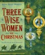 Three Wise Women of Christmas, DANDI DALEY MACKALL