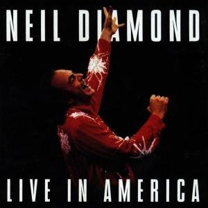 Neil Diamond - Live In America (CD1) - Zortam Music