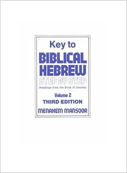 Key To Biblical Hebrew Step By Step Vol 2 Menahem
