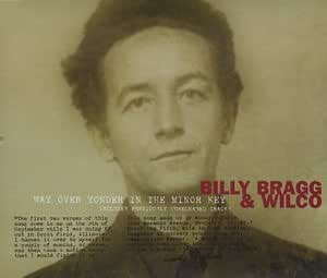Billy Bragg Wilco Natalie Merchant Way Over Yonder In