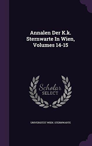 Annalen Der K.k. Sternwarte In Wien, Volumes 14-15