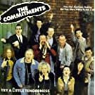 THE COMMITMENTS. TRY A LITTLE TENDERNESS. 1991 CD SINGLE IN CARD P/S.