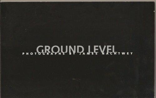 Ground Level: Photographs by James Nachtwey