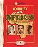 Journey Into Africa: A Creative Study of History, Geography, Animals, and People from a Christian Perspective