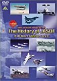 NEW AIR BASE SERIES The History of JASDF/航空自衛隊50年史 [DVD]
