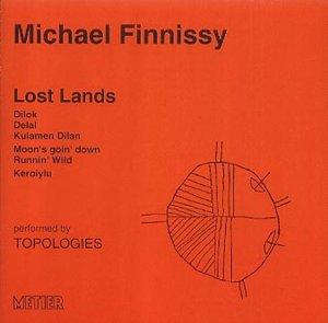Finnissy - Lost Lands