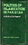 img - for Politics of Islamization in Pakistan book / textbook / text book