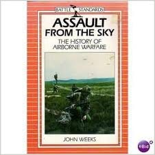 Assault from the sky: A history of airborne warfare