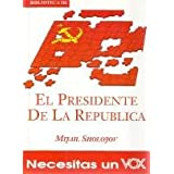 El presidente de la Republica