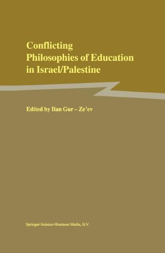 Conflicting Philosophies of Education in Israel/Palestine