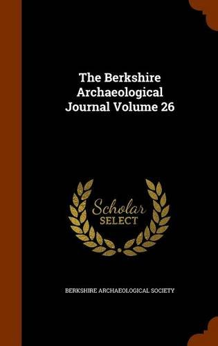 The Berkshire Archaeological Journal Volume 26