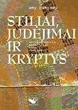 img - for Stiliai, judejimai ir kryptys. Modernaus meno vadovas book / textbook / text book