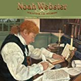 Noah Webster: Weaver of Words [Hardcover] [2009] 1 Ed. Pegi Shea, Monica Vachula