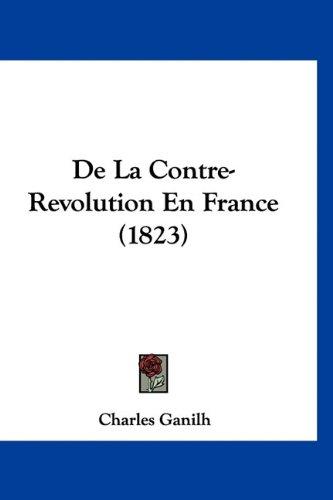 de La Contre-Revolution En France (1823)