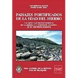 Paisajes fortificados de la Edad del Hierro: Las murallas protohistóricas de la meseta y la vertiente atlántica...