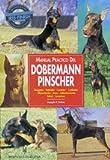 Manual practico del Doberman Pinscher / Practical Manual of the Doberman Pinscher