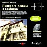 Recupero edilizio e restauro. Con DVD-ROM