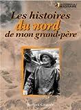 echange, troc Bernard Coussée - Les histoires du nord de mon grand-père