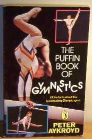 The Puffin Book of Gymnastics (Puffin Books)