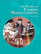 The World of Fashion Merchandising