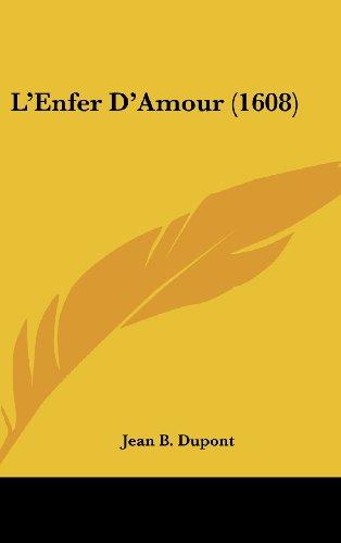 L'Enfer D'Amour (1608)