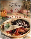 Weight Watchers Quick Cooking for Busy People, Weight Watchers
