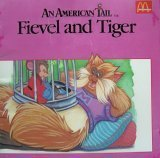 img - for Fievel and Tiger (McDonald's Restarants) (An American Tail) book / textbook / text book