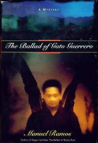 The Ballad of Gato Guerrero (Ramos, Manuel. Ballard of Rocky Ruiz.), Ramos,Manuel