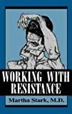 img - for Working With Resistance book / textbook / text book