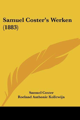 Samuel Coster's Werken (1883)