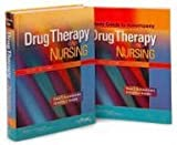 Drug Therapy in Nursing/ Lippincotts Photo Atlas of Medication Administration