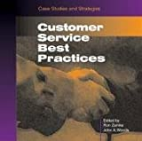 Customer Service Best Practices (0874254434) by Zemke, Ron
