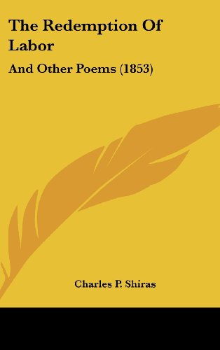 The Redemption of Labor: And Other Poems (1853)
